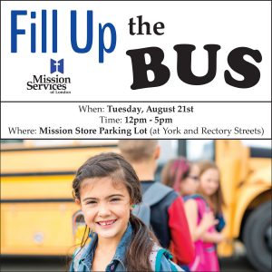 Fill Up the Bus - part of Mission Services of London's Back to School Campaign